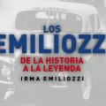 Los Emiliozzi - De la Historia a la Leyenda - thumb