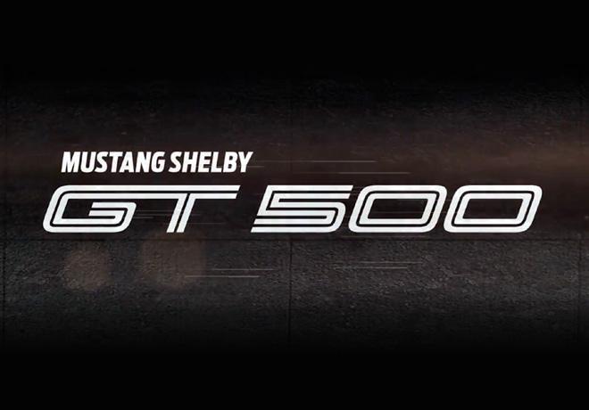 Ford revela las primeras imágenes del Nuevo Mustang Shelby GT500.